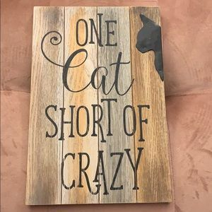 Other - One Cat Short of Crazy Wall Art